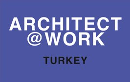 ARCHITECT@WORK TURKEY